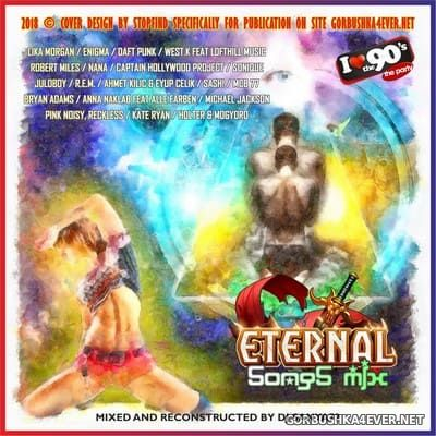DJ Sanya72 - Eternal Songs Mix [2018]