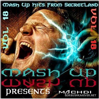SecretLand Mash Up Hits vol 18 [2018]