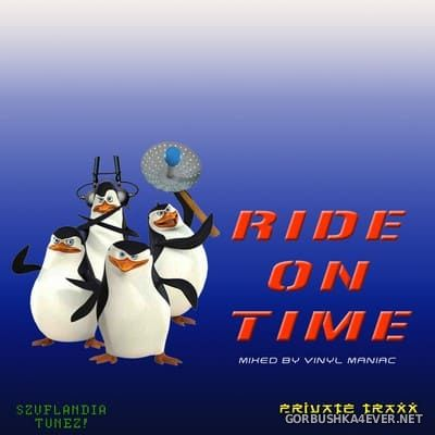 Ride On Time [2018] Mixed by Vinyl Maniac DJ