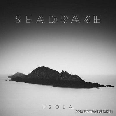 Seadrake - Isola [2018]