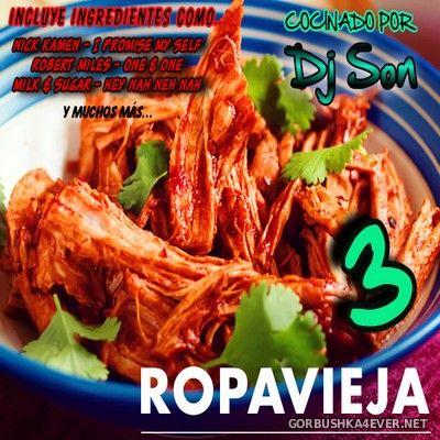 DJ Son - Ropa Vieja vol 3 [2018]