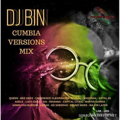 DJ Bin - Cumbia Versions Mix [2018]