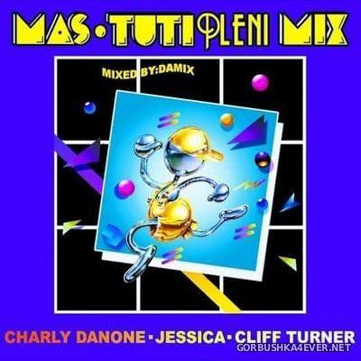 Mas Tutipleni Mix [2017] by Damix