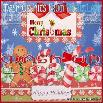 SecretLand Mash Up Hits vol 17 [2017] Merry Christmas / 2xCD
