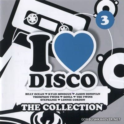 [Blanco Y Negro] I Love Disco - The Collection vol 3 [2017] / 2xCD
