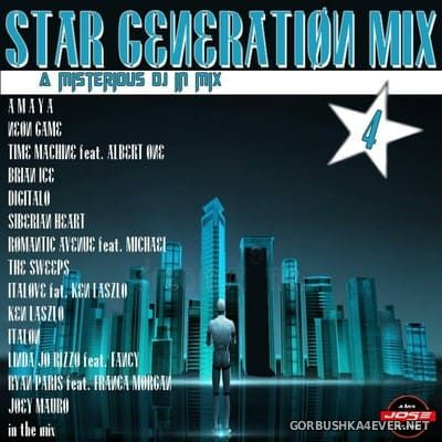 Star Generation Mix 4 [2018] by Kokemix DJ & Kiske