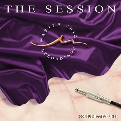 The Session [2017] by Master Chic