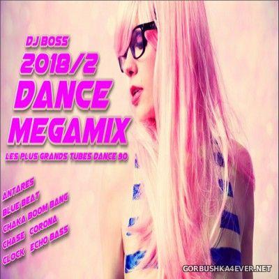 DJ Ridha Boss - Dance Megamix 2018.2
