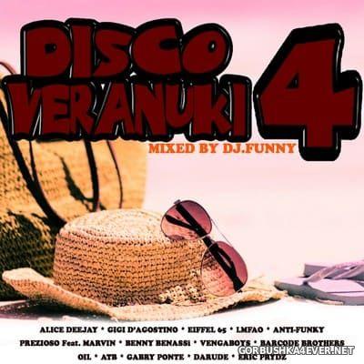 DJ Funny - Disco Veranuki Mix vol 04 [2018]
