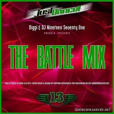 The Battle Mix vol 13 [2018] by Biggi & DJ Nineteen Seventy One