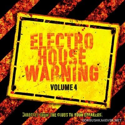 Electro House Warning vol 4 [2016]