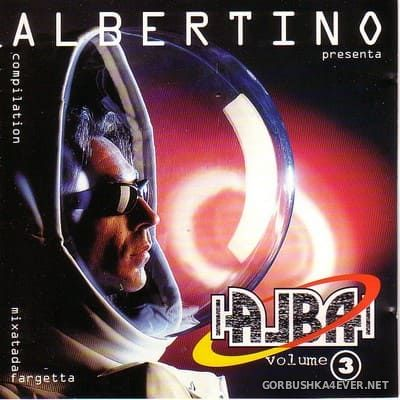 [Time] Albertino presents Alba vol 3 [1995] Mixed by Fargetta