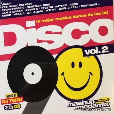 [Blanco Y Negro] Disco 90 vol 2 (La Mejor Música Dance De Los 90) [2018] / 3xCD