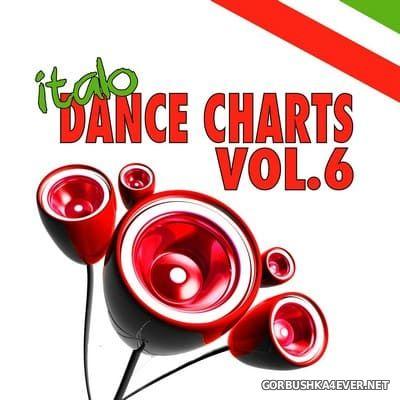 Italo Dance Charts vol 6 [2013]