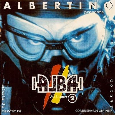 [Time] Albertino presents Alba vol 2 [1995] Mixed by Fargetta