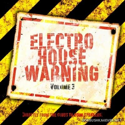 Electro House Warning vol 3 [2012]