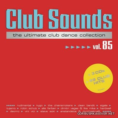 Club Sounds vol 85 [2018] / 3xCD