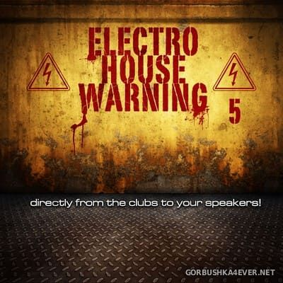Electro House Warning vol 5 [2018]