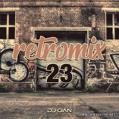 DJ GIAN - RetroMix vol 23 [2018]