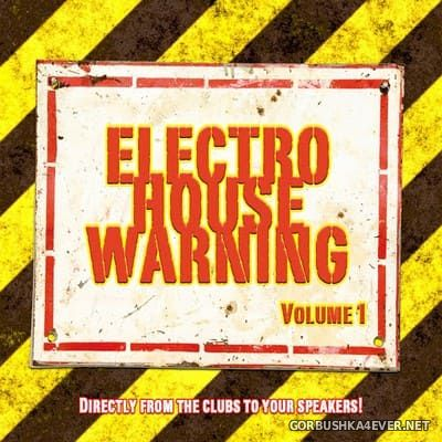 Electro House Warning vol 1 [2009]