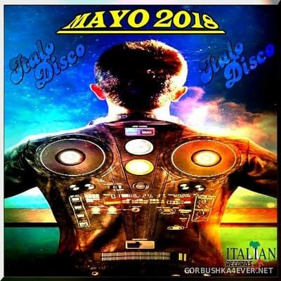 DJ Divine - Italo Disco Mayo Mix 2018