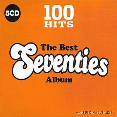 100 Hits - The Best Seventies Album [2017] / 5xCD