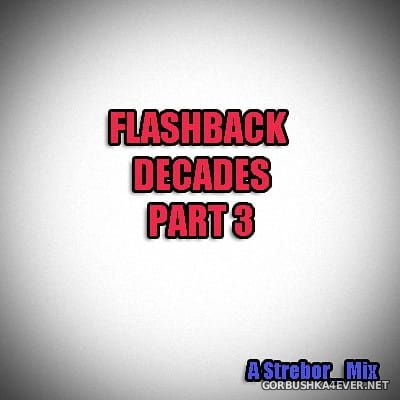 Flashback Decades 2018.3 by Strebor
