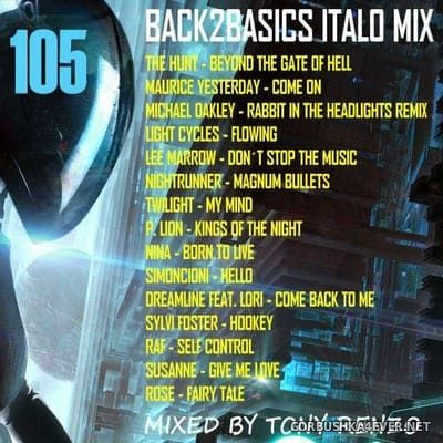 Back2Basics Italo Mix vol 105 [2018] by Tony Renzo