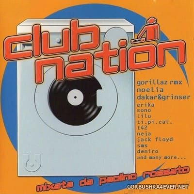[Ultralab] Club Nation [2001] Mixed by Paolino Rossato