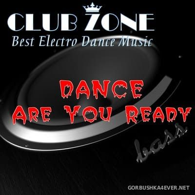 Dance Are You Ready [2018] Mixed By Club Zone