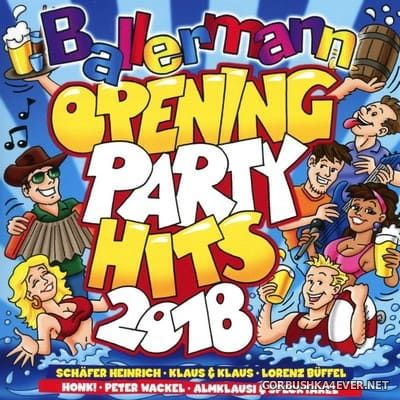 Ballermann Opening Party Hits 2018 [2018] / 2xCD