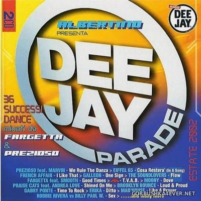 [Time] Deejay Parade Estate 2002 [2002] / 2xCD / Mixed by Prezioso & Fargetta