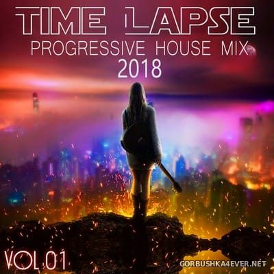 Time Lapse - Progressive House Mix 2018 vol 01 [2018] Mixed By Deep Dreamer