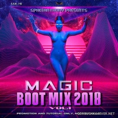 Magic Boot Mix vol 1 [2018] by SpaceAnthony