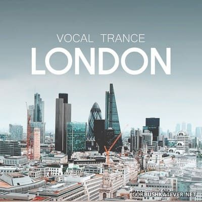 Vocal Trance London [2018]
