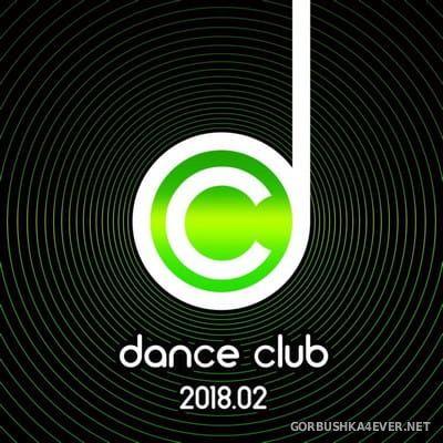 Dance Club 2018.02 [2018]