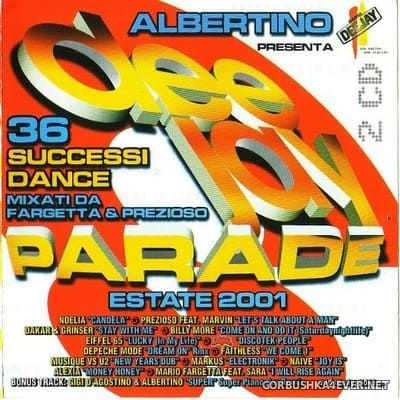 [Time] Deejay Parade Estate 2001 [2001] / 2xCD / Mixed by Prezioso & Fargetta