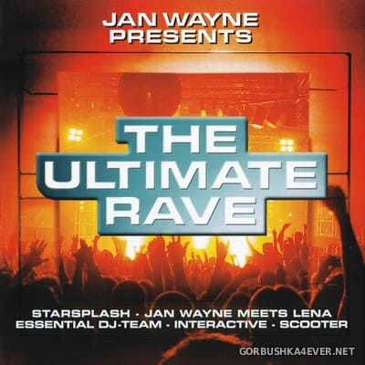 Jan Wayne ‎presents The Ultimate Rave [2002] / 2xCD