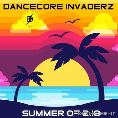 Summer Of 2k18 [2018] Mixed by Dancecore Invaderz