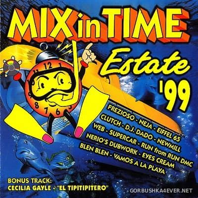 Mix In Time Estate '99 [1999] Mixed by Mauro Miclini