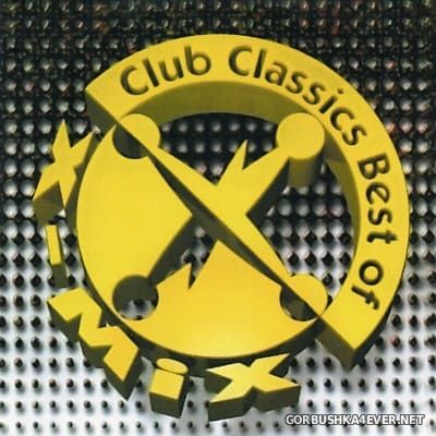 X-Mix Club Classics - Best Of vol 1 [1997] / 2xCD