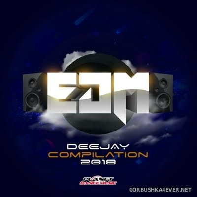 EDM Deejay Compilation 2018