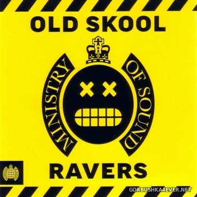 [Ministry Of Sound] Old Skool Ravers [2017] / 3xCD