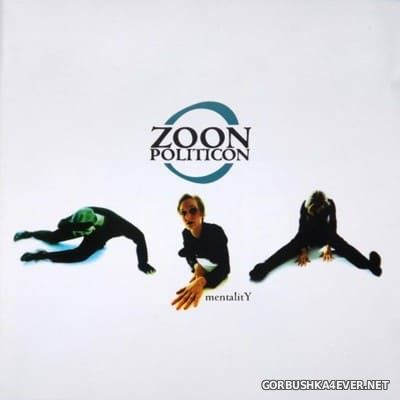 Zoon Politicon - Mentality [2018]