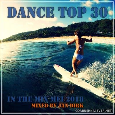 Dance Top 30 In The Mix Mei 2018 (Mixed By Jan-Dirk)