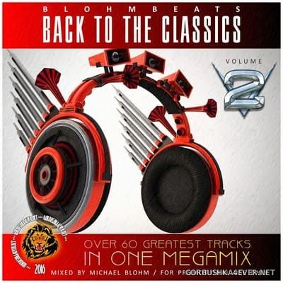 Blohmbeats - Back To The Classics vol 2 [2016]