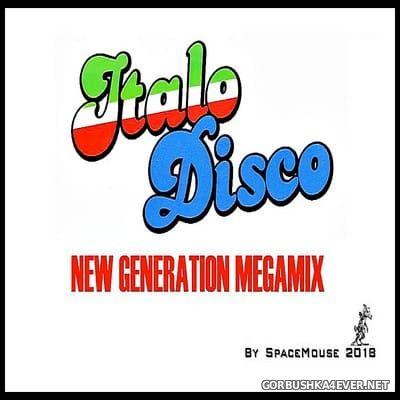 DJ SpaceMouse - ItaloDisco New Generation Megamix [2018]