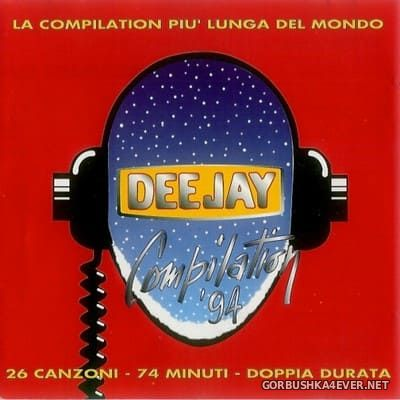 [Dig It International] Deejay Compilation '94 [1994]