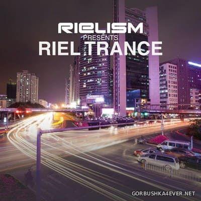 Rielism presents Riel Trance [2018]