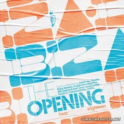 [Blanco y Negro] Ibiza - The Opening 2018 [2018]
